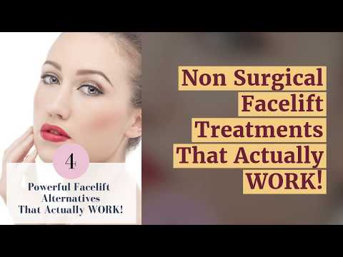 non surgical facelift treatments in 2019