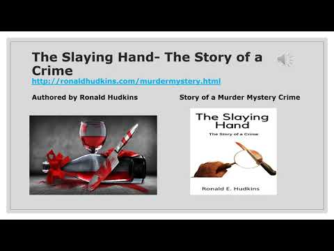 The Slaying Hand: The Story of a Crime -who done it murder mystery