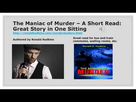 The Maniac of Murder – A Short Read: Great Story in One Sitting