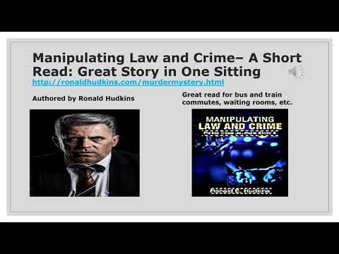 Manipulating Law and Crime– A Short Read: Great Story in One Sitting