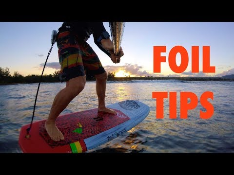 Foil Tips- How to SUP Foil part 2
