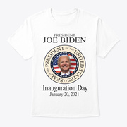 Inauguration Day 2021 T Shirts