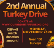 Our Bright Future presents -2nd Annual Turkey Drive
