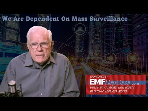 We Are Dependent On Mass Surveillance