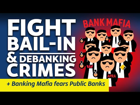 13 Nov 2020 - Citizens Report - Fight Bail-in & debanking crimes / Banking Mafia fears Public Banks