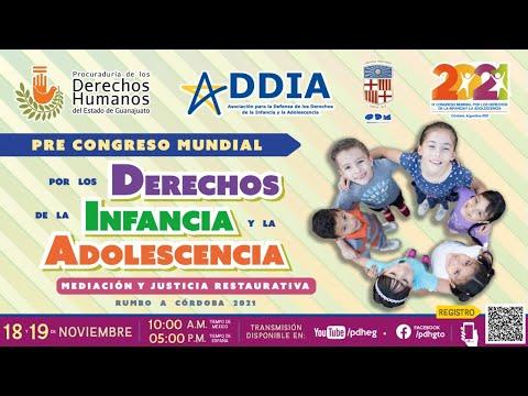 PRE  CONGRESO MUNDIAL POR LOS DERECHOS DE LA INFANCIA Y LA ADOLESCENCIA