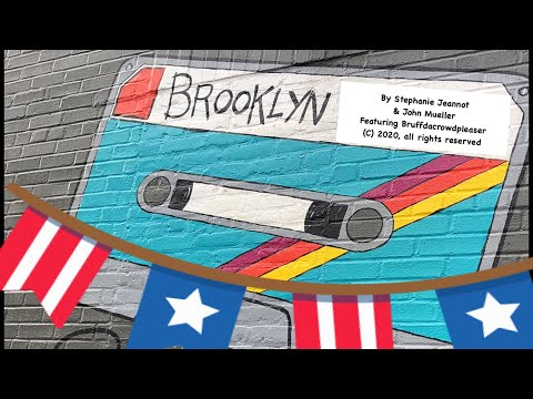 """Brooklyn"" by Stephanie Jeannot & John Mueller featuring Bruffdacrowdpleaser"