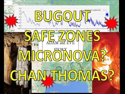 Bug out Safe Zones - Micronovas? Chan Thomas Adam and Eve Flood?