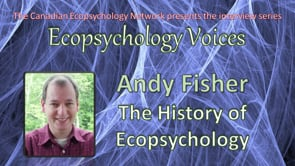 Andy Fisher - The History of Ecopsychology