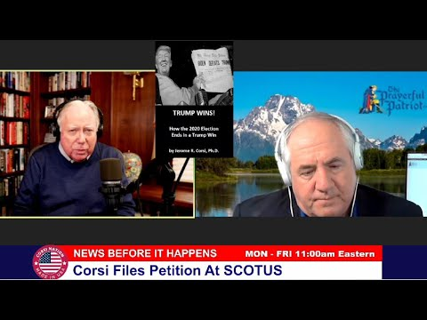 Dr Corsi NEWS 12-04-20: Corsi Files Petition At SCOTUS