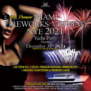 Pier Pressure Miami Fireworks Viewing New Year's Eve Yacht Party 2021