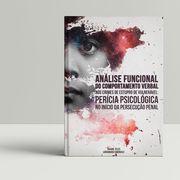 ANÁLISE FUNCIONAL DO COMPORTAMENTO VERBAL NOS CRIMES DE ESTUPRO DE VULNERÁVEL