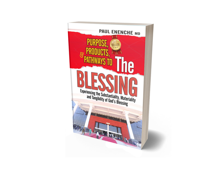 PURPOSE, PRODUCTS, AND PATHWAYS TO THE BLESSING