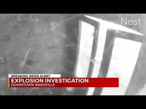 Nashville Explosion Caught on Tape