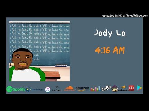 Jody Lo - 4 16 AM