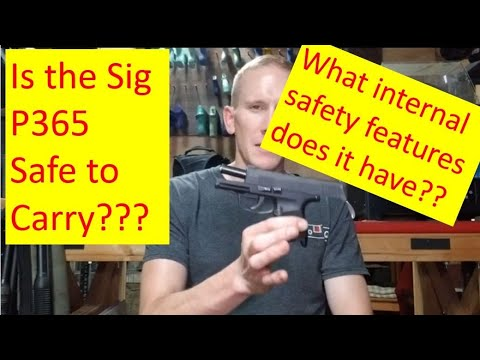 Is The Sig P365 Safe to Carry??  Firearms Engineer's Viewpoint.