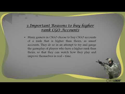 Importance of Purchasing Higher Rank CSGO Accounts