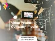 Corporate Video & Film Production Company in Delhi NCR,India