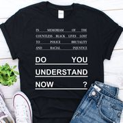 Do You Understand Now T-Shirt