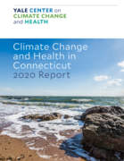 Webinar: Climate Change and Health in Connecticut - 2020 Report