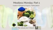Meatless Monday: Pt 1