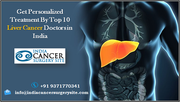Get Personalized Treatment By Top 10 Liver Cancer Doctors in India