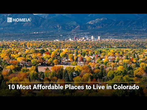 The 10 Best and Most Affordable Places to Live in Colorado | HOMEiA
