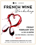 French Wine Workshop with Learn French BK & UVA Wines, Feb 8th