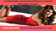 Come and have some spicy time with Ayesha Kaur from Jaipur Escorts