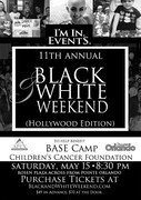 11th Annual Black and White Weekend (Hollywood Edition)