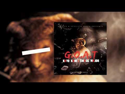 KAYO KANE x SWAGG MAJOR - G.O.A.T.