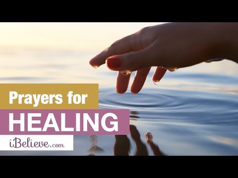 Prayers for Healing - Be Healed by the Grace of God - Pray for Health and Rest