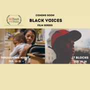 Best of the Fests: BLACK VOICES MATTER (Two-Film Series)