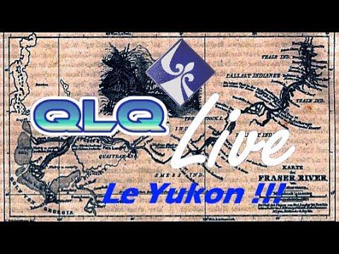 QLQ Live Épisode 5: Le Yukon