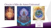 oração à Mãe do Amor Universal