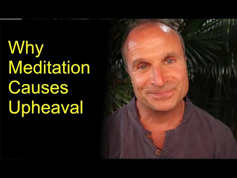 Why We Experience Upheaval in Meditation | Evolving Through Difficulty