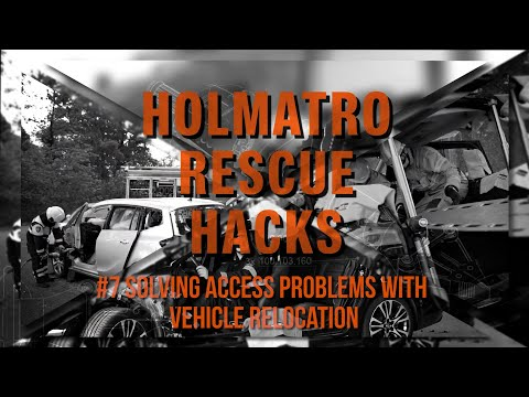 Holmatro Rescue Hacks #7 - Solving Access Problems With Vehicle Relocation