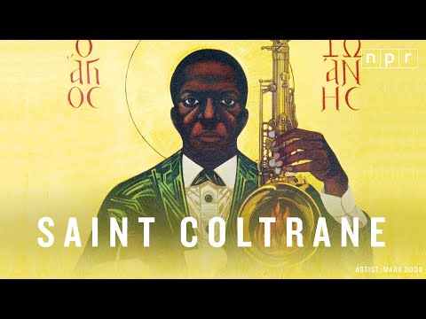 Saint Coltrane: The Church Built On 'A Love Supreme' | JAZZ NIGHT IN AMERICA