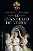 El evangelio de Venus - Alfonso S. Palomares