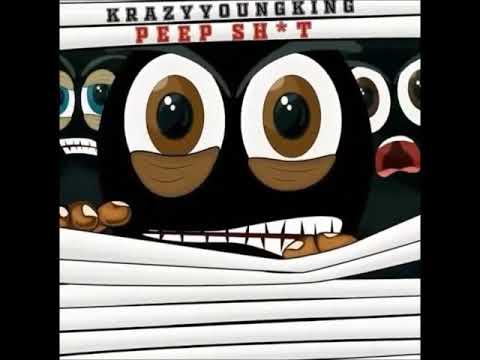 Krazyyoungking-Peepsh*t (MVMIX)