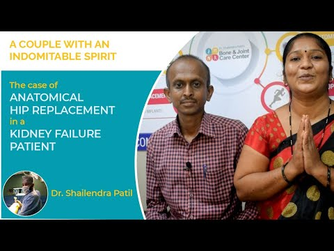Hip Replacement in a Kidney failure (Dialysis) patient with AVN of Hip Joint | Dr. Shailendra Patil