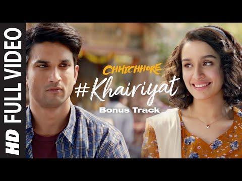 Full Song: KHAIRIYAT (BONUS TRACK) | CHHICHHORE | Sushant, Shraddha | Pritam, Amitabh B|Arijit Singh