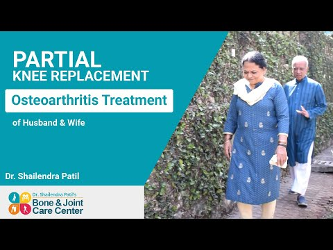 Partial Knee Replacement Surgery in India for Osteo arthritis of Knee | Dr. Shailendra Patil