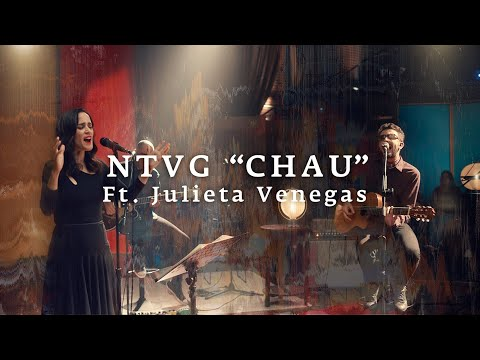 No Te Va Gustar ft. Julieta Venegas - Chau (Acústico)