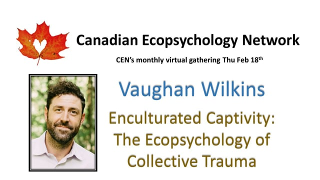 CEN Feb 18/21 - Vaughan Wilkins - Enculturated Captivity