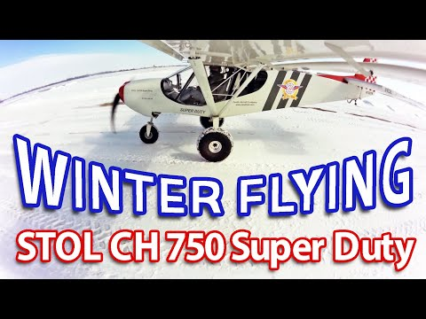 Winter flight in the STOL CH 750 Super Duty