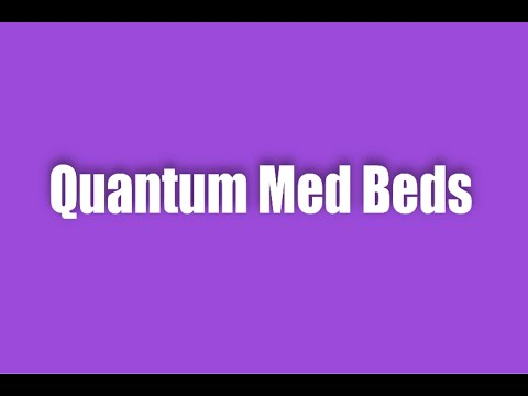 QUANTUM MED BEDS - WELCOME TO THE NEW EARTH OF QUANTUM HEALING with Maria Benardis