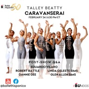Ballet Hispánico Caravanserai Watch Party