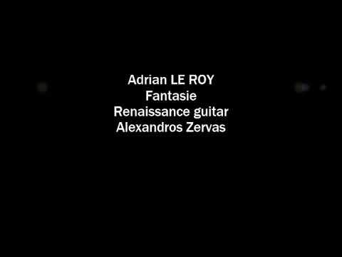 Adrian Le Roy - Fantasia - Renaissance guitar