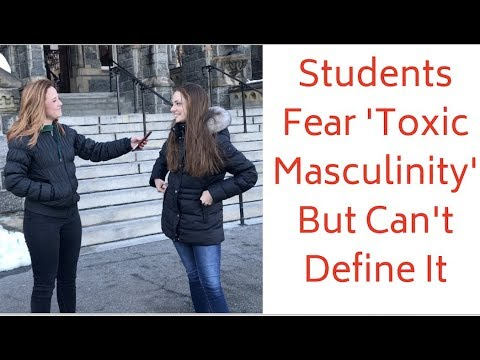 Students Hate Toxic Masculinity... But Can't Define What It Is